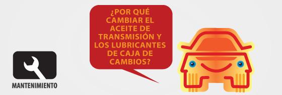 ¿Por qué cambiar el aceite de transmisión y los lubricantes de caja de cambios?